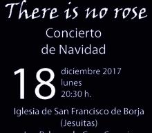 There is no rose, concierto de Navidad 2017