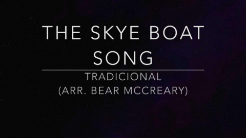 The Skye boat song – Bear Mccreary